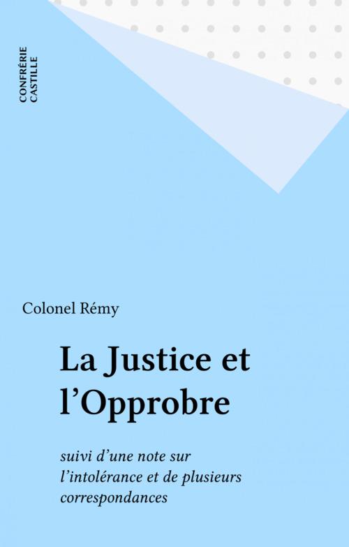 La Justice et l'Opprobre