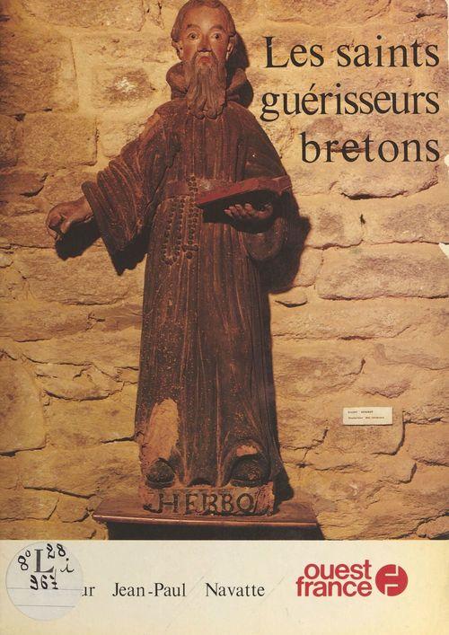 Les Saints guérisseurs bretons