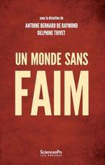 Vente EBooks : Un monde sans faim  - Antoine Bernard de Raymond - Delphine Thivet