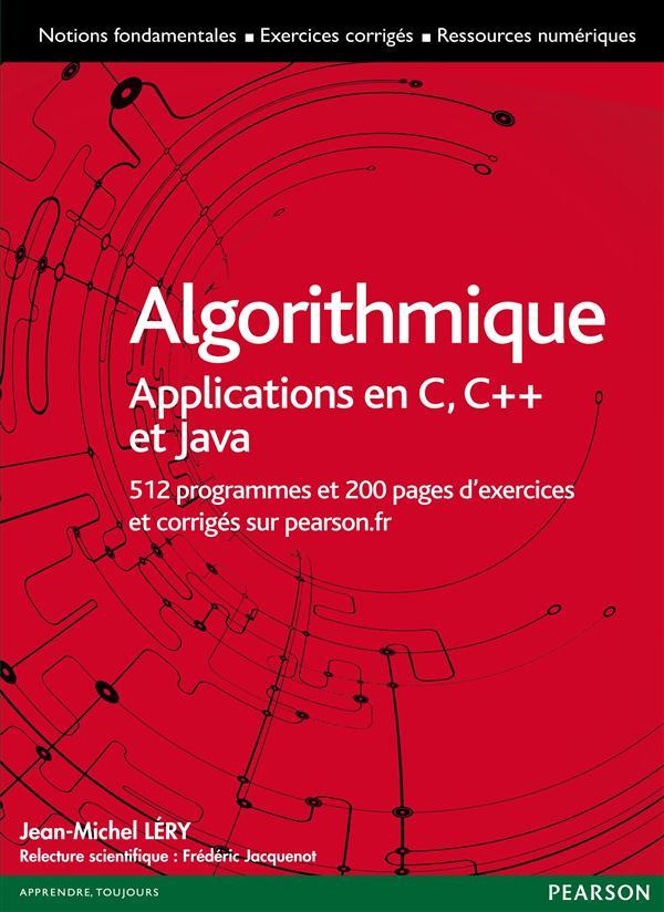 Algorithmique ; applications aux langages C, C++ et Java