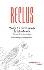 Vente Livre Numérique : Voyage à la Sierra Nevada de Sainte-Marthe  - Philippe Pelletier - Elisée RECLUS