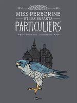 Vente Livre Numérique : Miss Peregrine et les enfants particuliers, T01  - Sidonie Van den Dries - Ransom Riggs