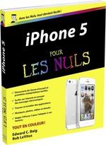 Vente Livre Numérique : IPhone 5 Pour les Nuls  - Edward C. BAIG - Bob LEVITUS