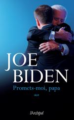 Promets-moi, papa  - Joe Biden