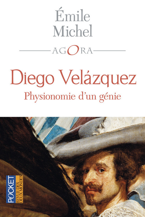 Diego Velazquez ; physionomie d'un génie