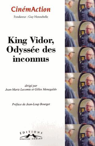 Cinemaction t.152; king vidor, odyssee des inconnus