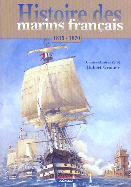 Histoire des marins francais 1815-1870