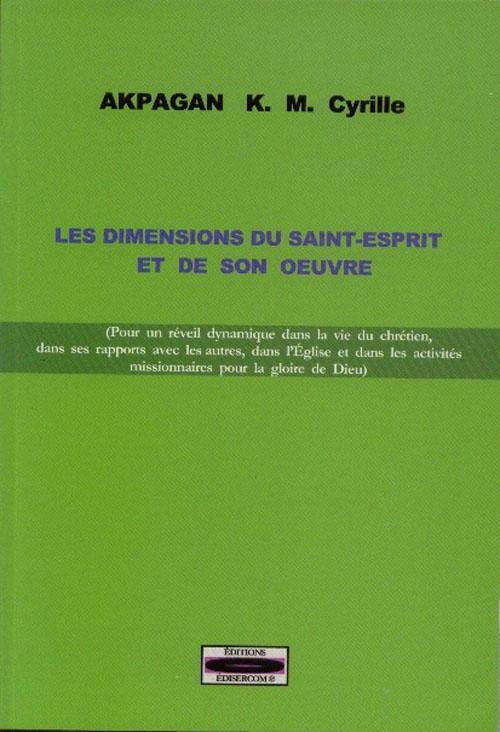 Les dimensions du Saint-Esprit et de son oeuvre
