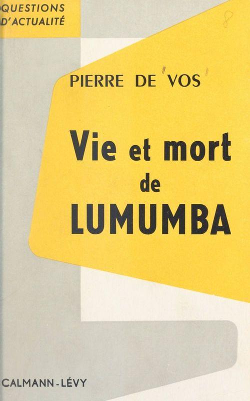 Vie et mort de Lumumba