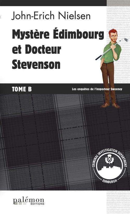 Mystere edimbourg et docteur stevenson - tome b