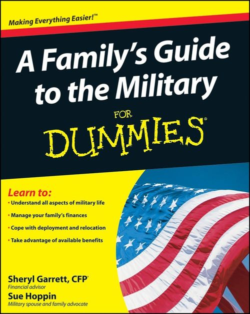 A Family's Guide to the Military For Dummies<sup>®</sup>