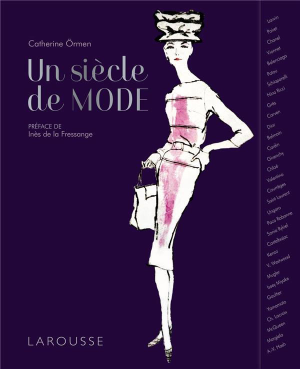 UN SIECLE DE MODE