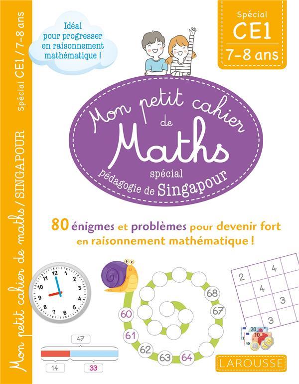 Mon petit cahier de maths ; CE1 ; spécial pédagogie de Singapour