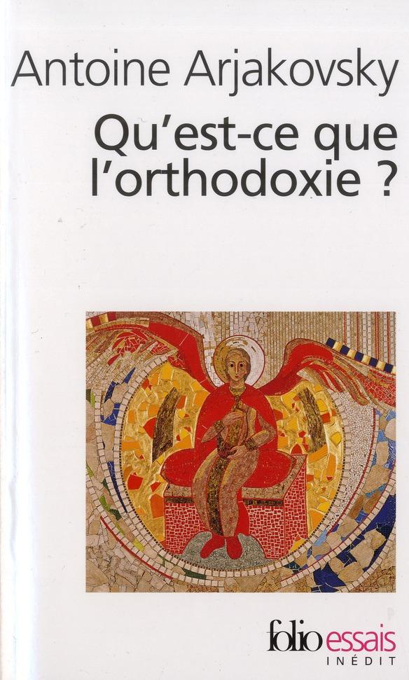 Qu'est-ce que l'orthodoxie?