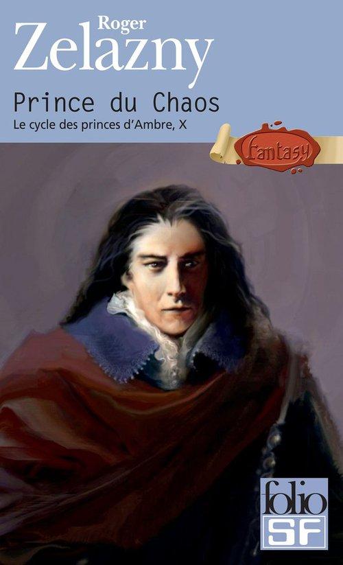 le cycle des princes d'Ambre t.10; prince du chaos