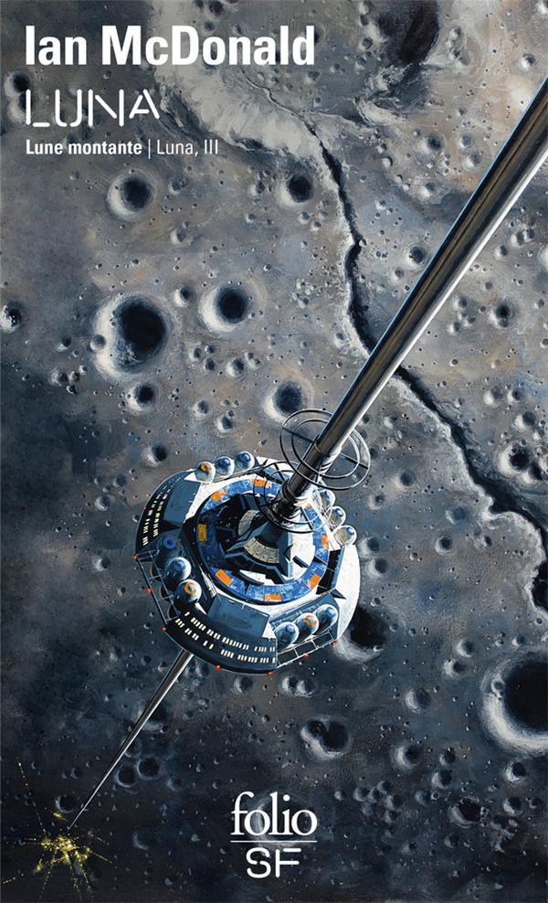 Luna t.3 ; Luna, lune montante