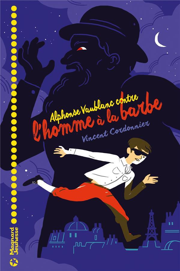 Les aventures d'Alphonse Vaublanc T.1 ; Alphonse Vaublanc contre l'homme à la barbe