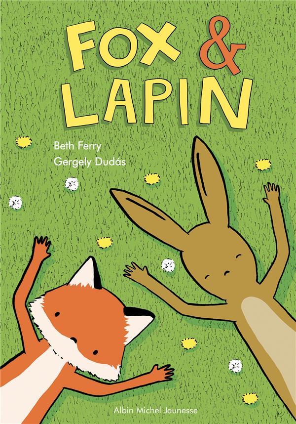 Fox & Lapin t.1
