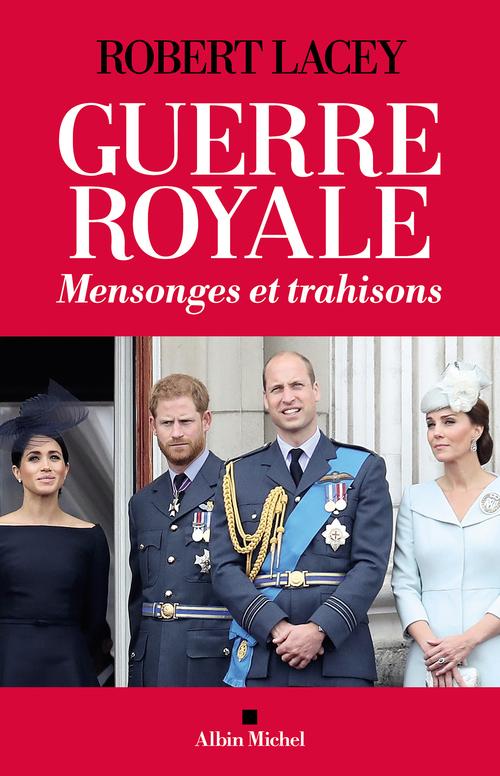 guerre royale : mensonges et trahisons