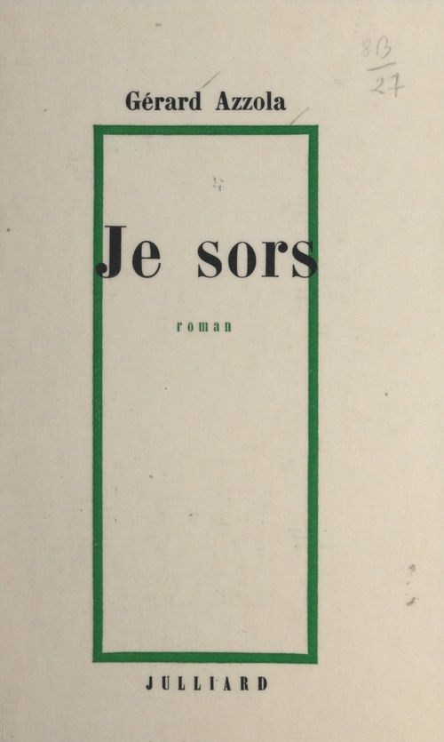 Je sors  - Gérard Azzola