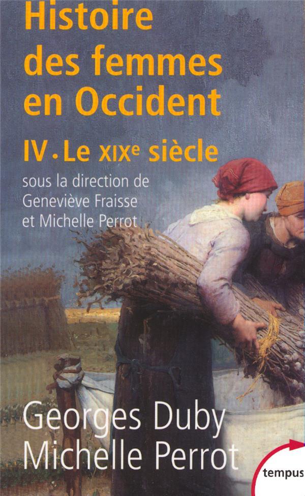 L'histoire des femmes en Occident t.4; le XIXe siècle
