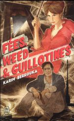 Couverture de Fees, weed et guillotines