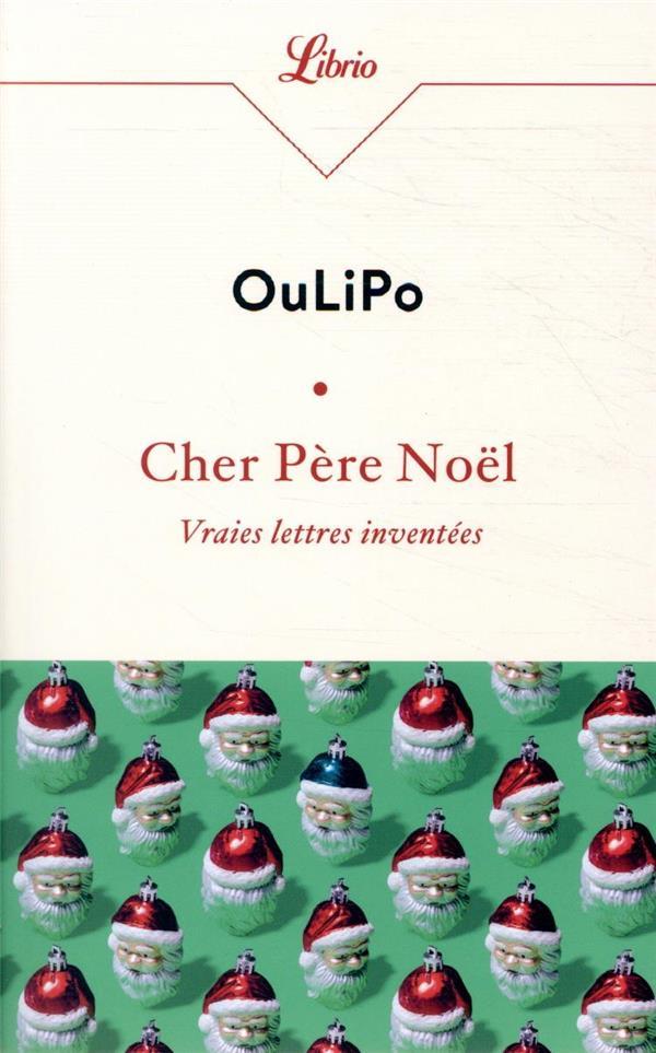 Cher Père Noël, vraies lettres inventées