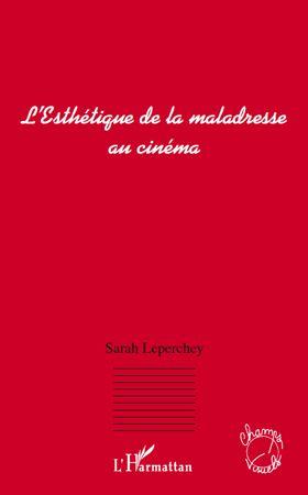 L'esthétique de la maladresse au cinéma