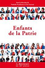Enfants de la patrie  - Eric Ferrand - Nathalie Kaufmann - Collectif
