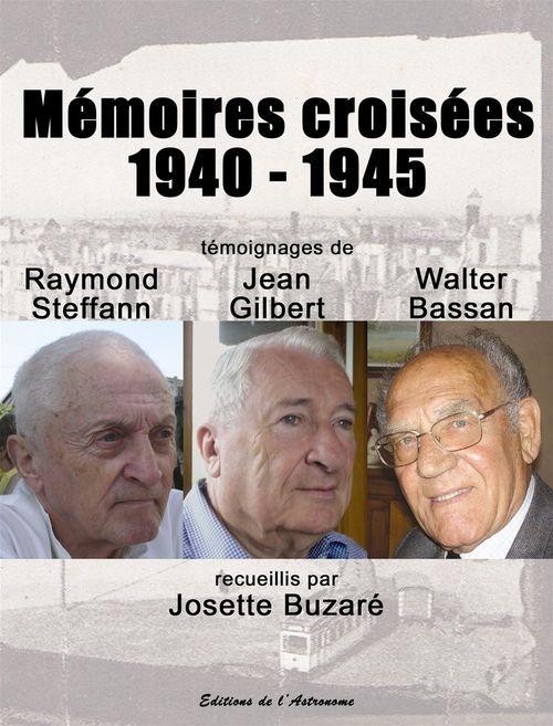 Mémoires croisées 1940-1945