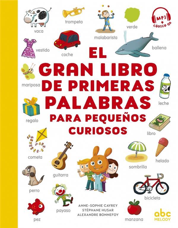 El gran libro de primeras palabras para pequeños curiosos