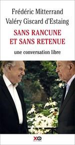 Vente EBooks : Sans rancune et sans retenue  - Valéry Giscard d'Estaing - Frederic Mitterand
