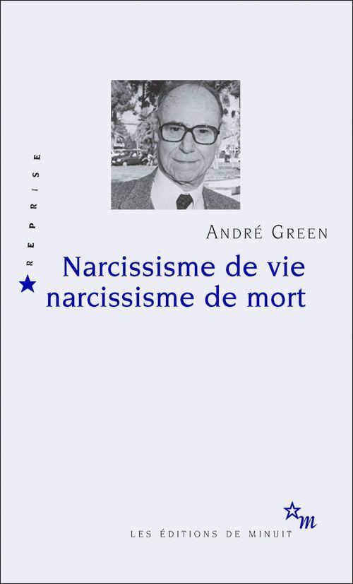 Narcissisme de vie narcissisme de mort