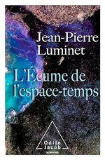 Vente EBooks : L' Écume de l'espace-temps  - Jean-Pierre Luminet