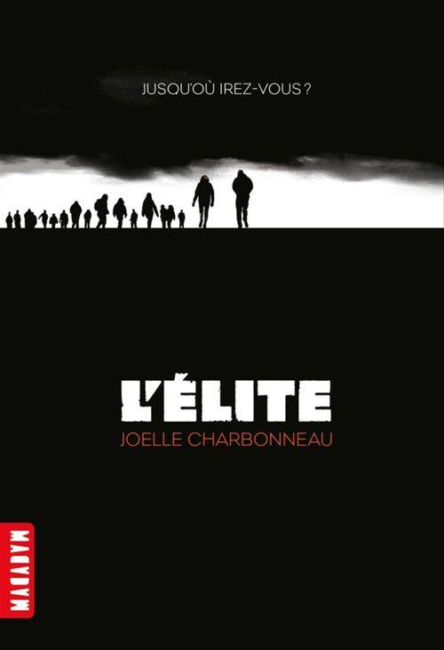 Vente EBooks : L'élite, Tome 01  - Amélie SARN  - Joëlle Charbonneau