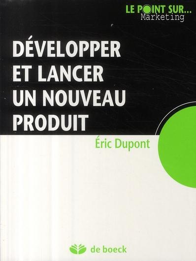 Developper Et Lancer Un Nouveau Produit