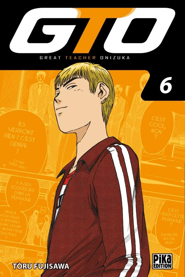 Gto ; Great Teacher Onizuka T.6