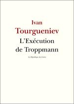 Vente Livre Numérique : L'Exécution de Troppmann  - Ivan Tourgueniev