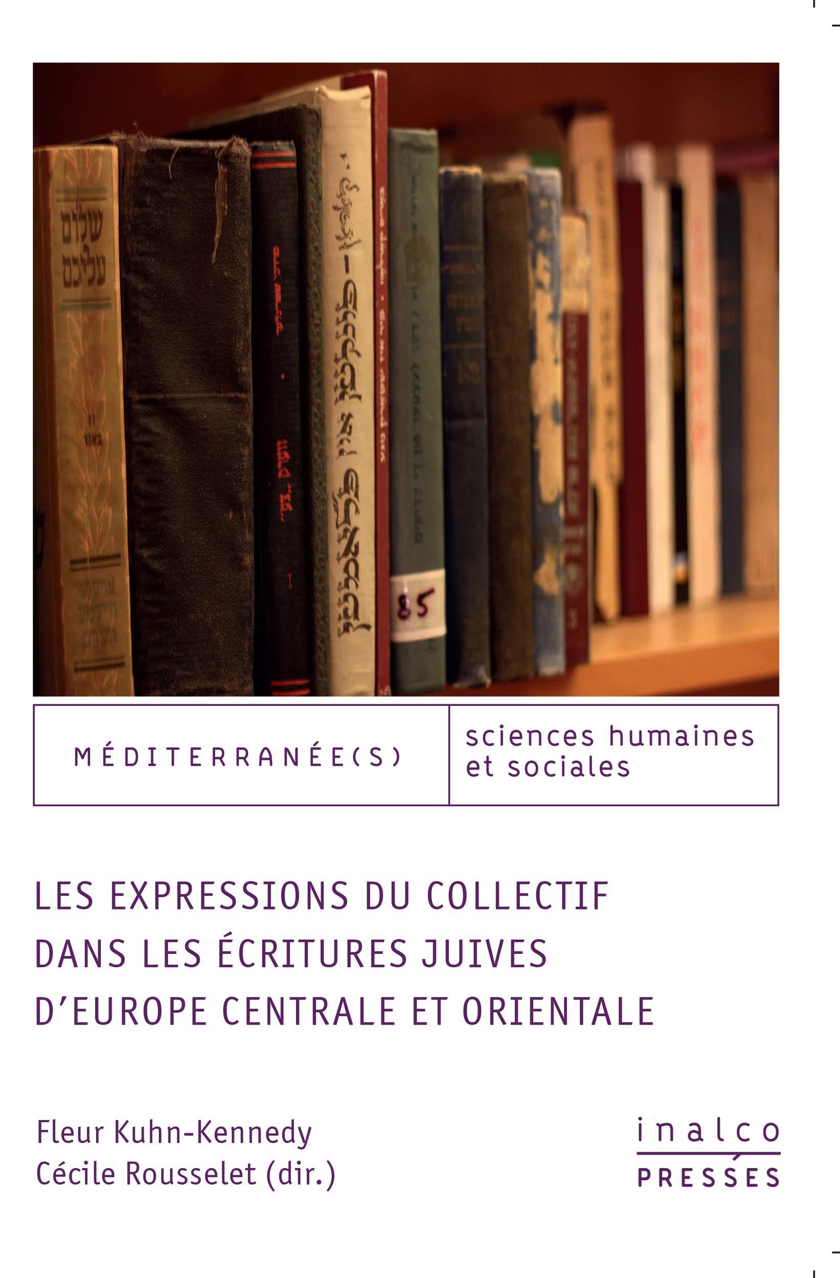 Les expressions du collectif dans les ecritures juives d'europe centrale et orie