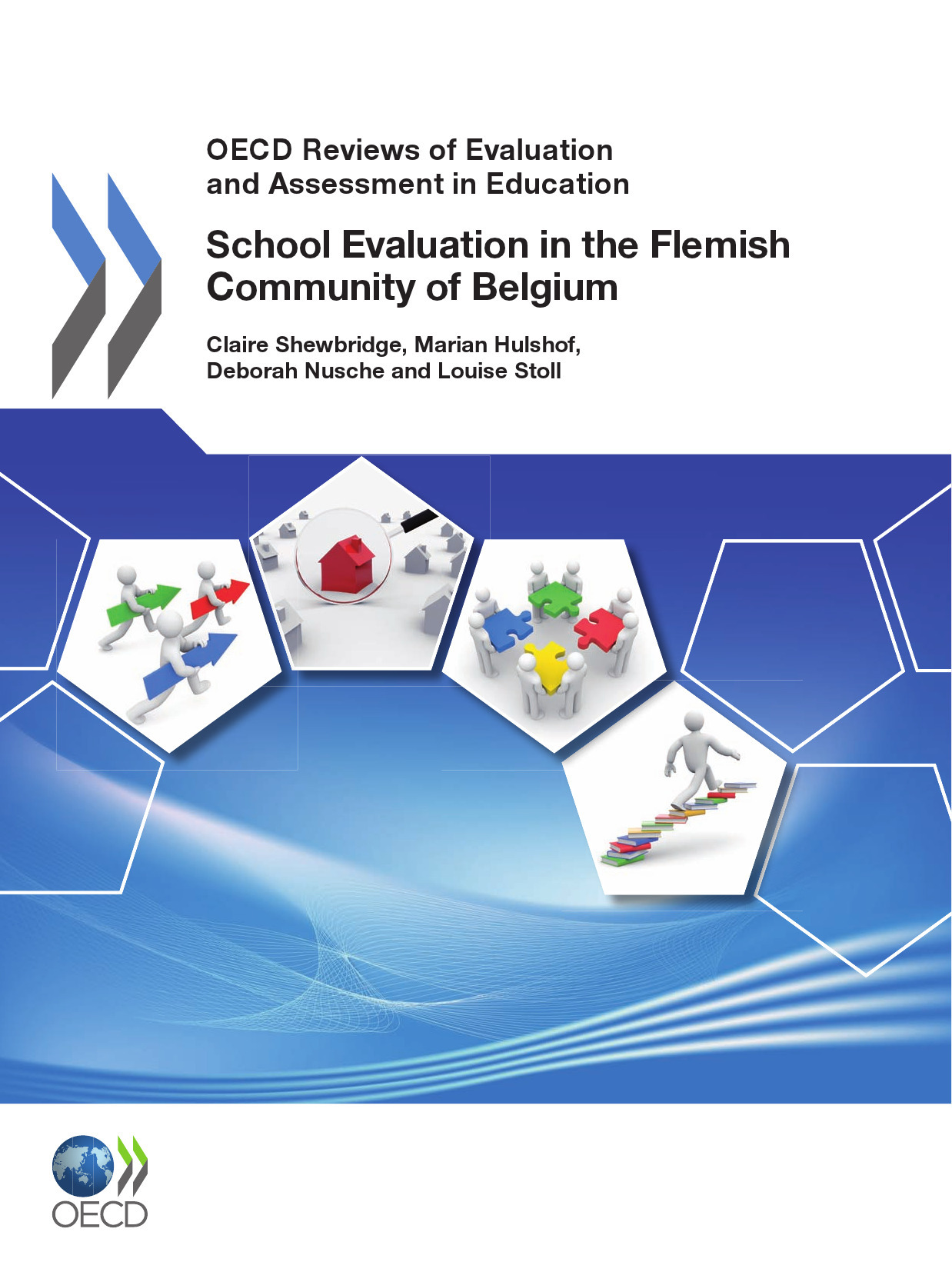 OECD Reviews of Evaluation and Assessment in Education: School Evaluation in the Flemish Community of Belgium 2011