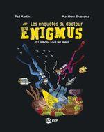 Vente Livre Numérique : Les enquêtes du docteur Énigmus, Tome 04  - Paul Martin