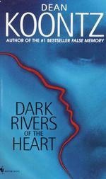 Vente Livre Numérique : Dark Rivers of the Heart  - Dean Koontz