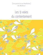 Vente Livre Numérique : Les 9 voies du contentement  - Florence Lamy - Sophie Rocherieux