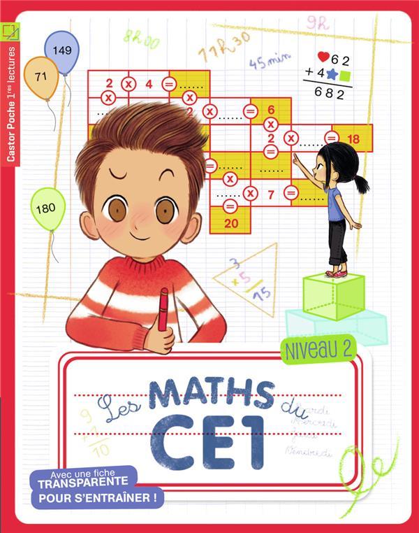 Les maths du CE1 ; niveau 2