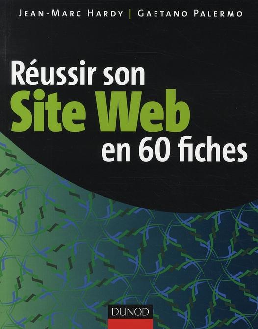 Réussir son site web en 60 fiches (2e édition)