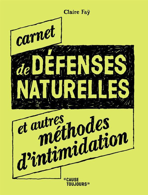 Carnet de défenses naturelles et autres méthodes d'intimidation