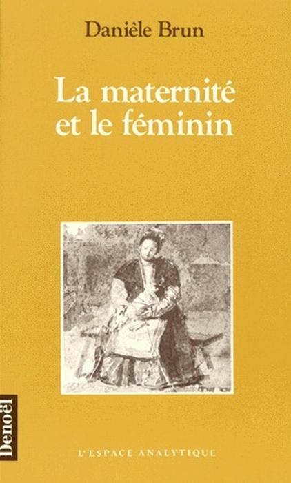 La maternité et le féminin