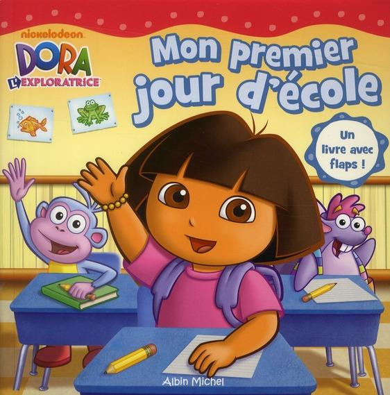 Dora L'Exploratrice ; Mon Premier Jour D'Ecole