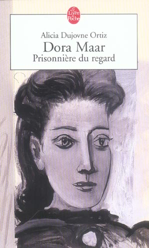 Dora maar - prisonniere du regard