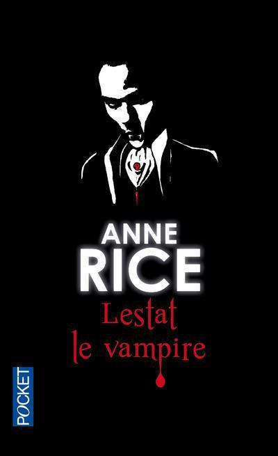 Chronique Des Vampires T.2 ; Lestat Le Vampire